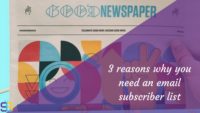3 reasons why you need a mailing list