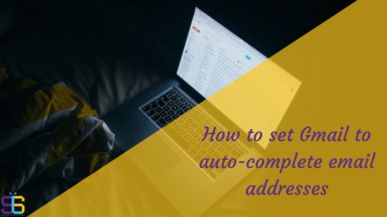 How to autocomplete addresses in gmail