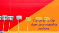 spring clean coaching business