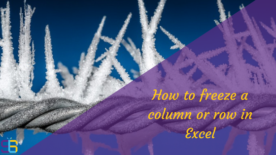 How to freeze a column or row in Excel
